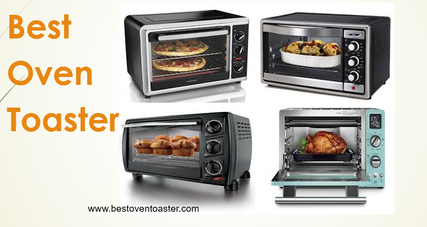 Best Oven Toaster