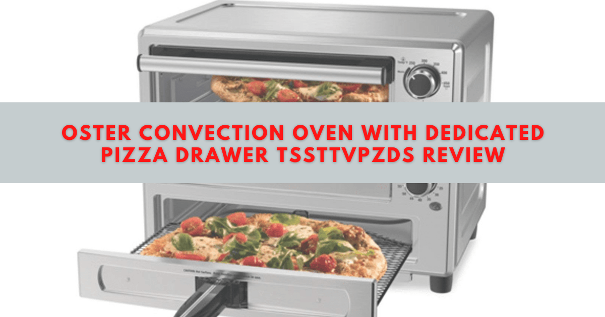 oster oven with pizza drawer