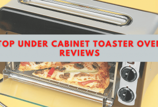 Top Under Cabinet Toaster Oven Reviews 2021